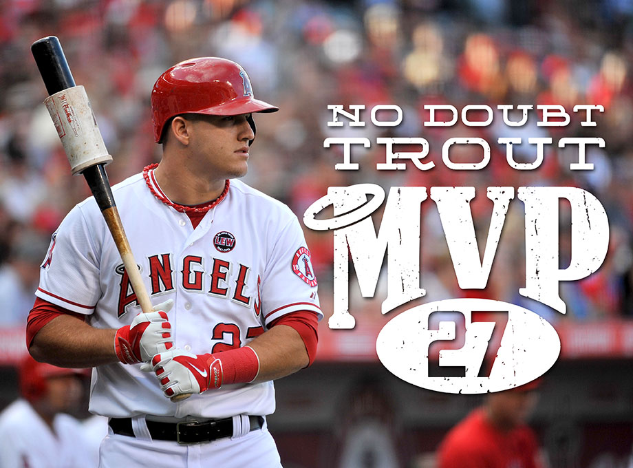No Doubt 2014 Mvp Mike Trout I Love Mike Trout